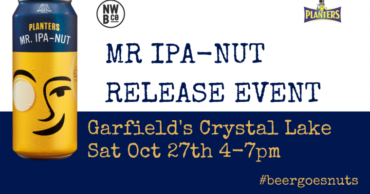 Mr IPA-Nut Release Event Crystal Lake
