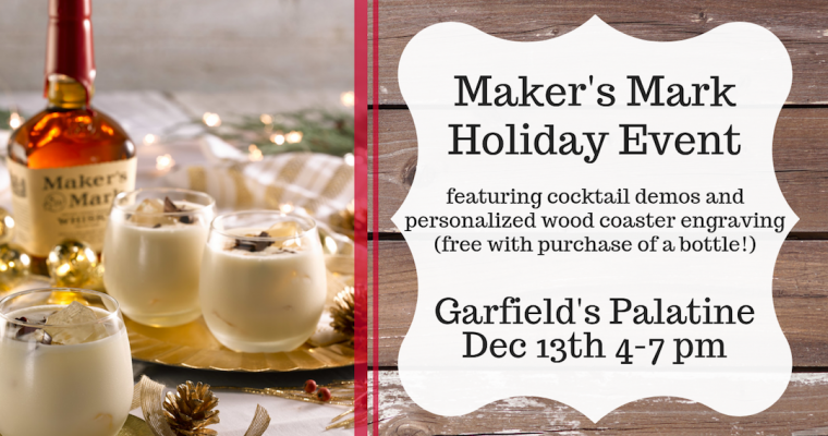 Maker's Mark Holiday Event Palatine