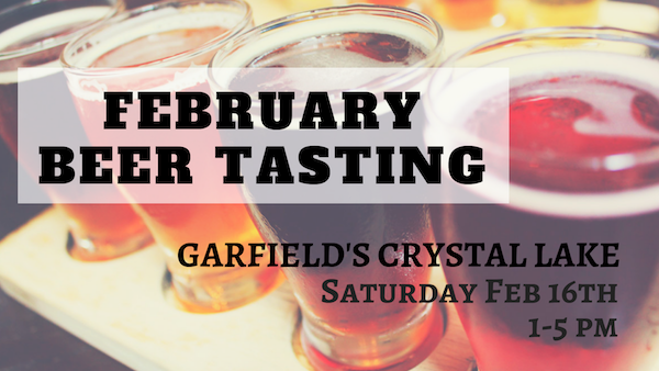 February Beer Tasting Crystal Lake
