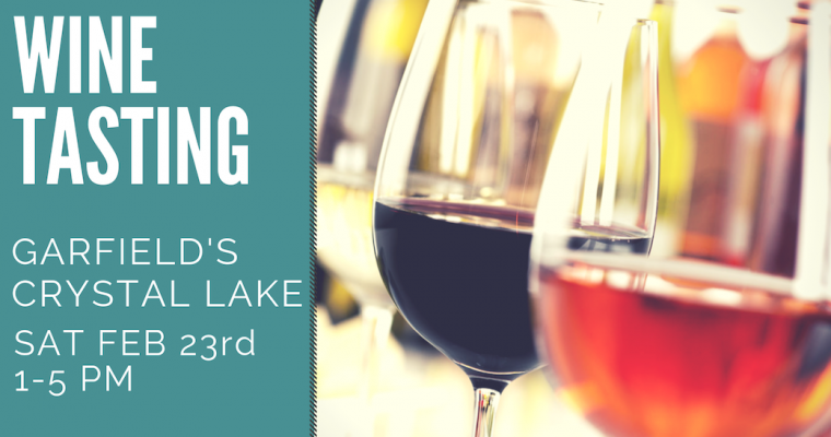 February Wine Tasting Crystal Lake