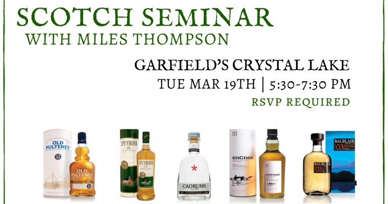 Scotch Seminar with Miles Thompson Crystal Lake