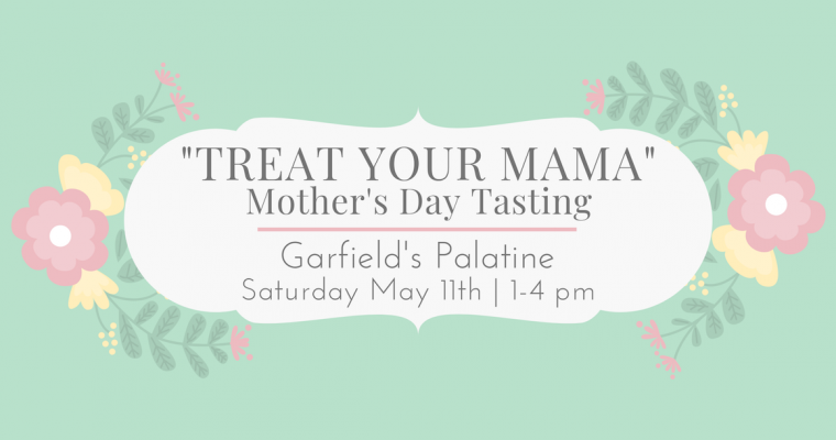 Mother's Day Tasting Palatine