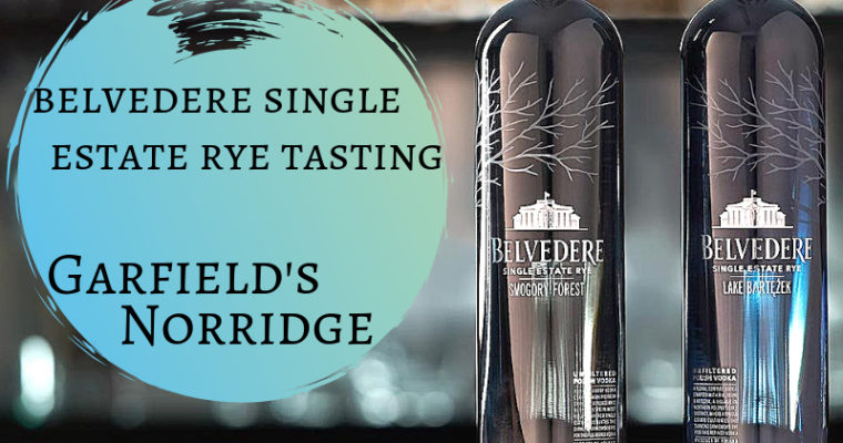 Belvedere Single Estate Rye Sampling Norridge