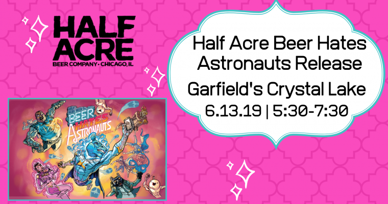 Half Acre Beer Hates Astronauts Release Event Crystal Lake