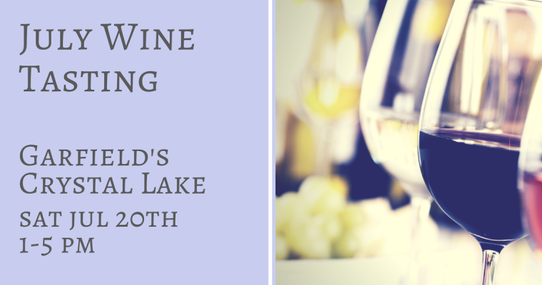 July Wine & Cheese Tasting Crystal Lake