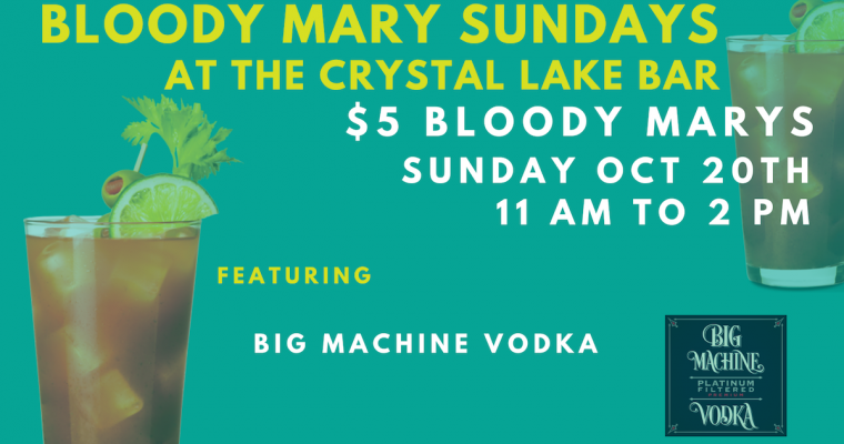 Bloody Mary Sunday Crystal Lake