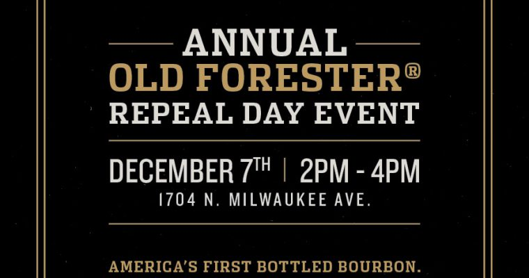 Old Forester Repeal Day Event Wicker Park North