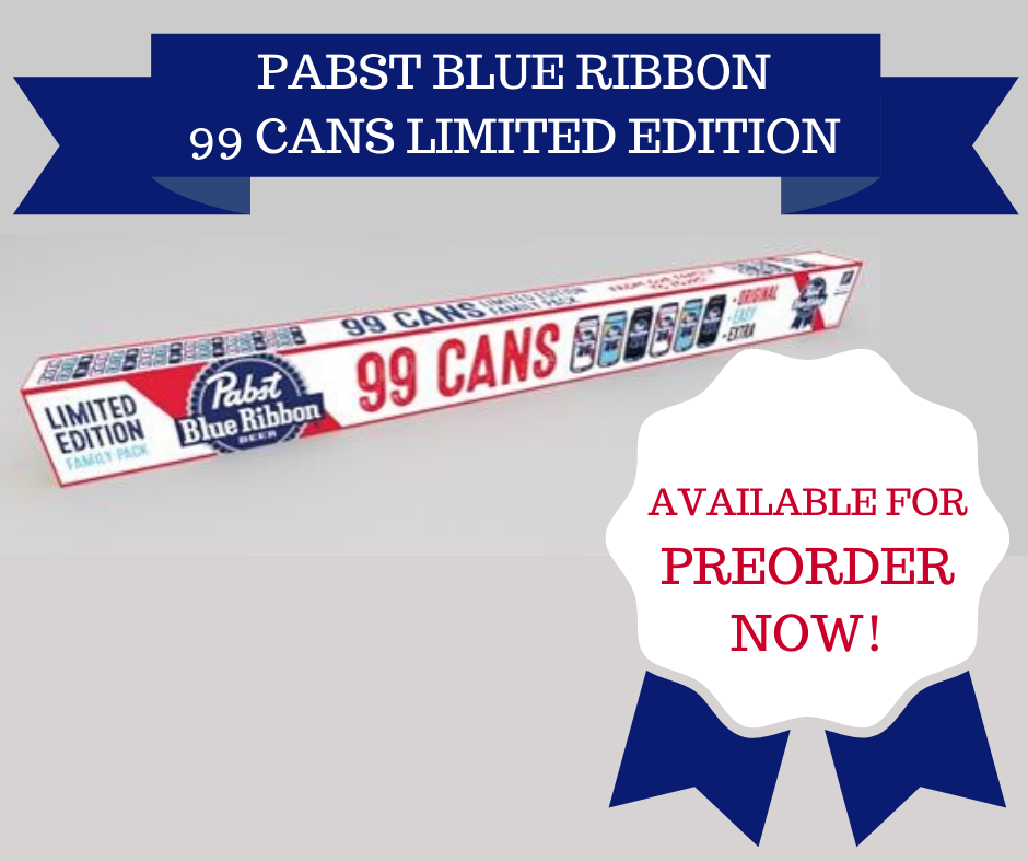 I Got 99 Pabst But There Ain't Just 1…